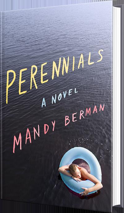 pereniials, mandy berman, novel, book