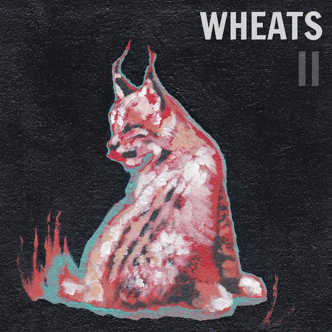 WHEATS II OUT NOW