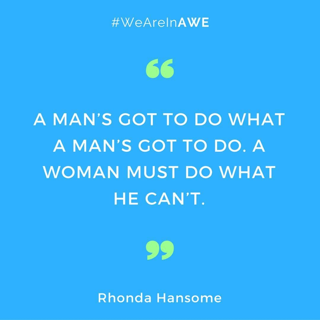 Quote by Rhonda Hansome