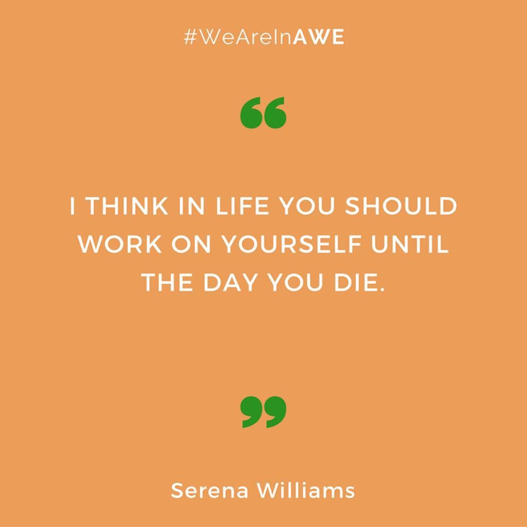 Quote by Serena Williams