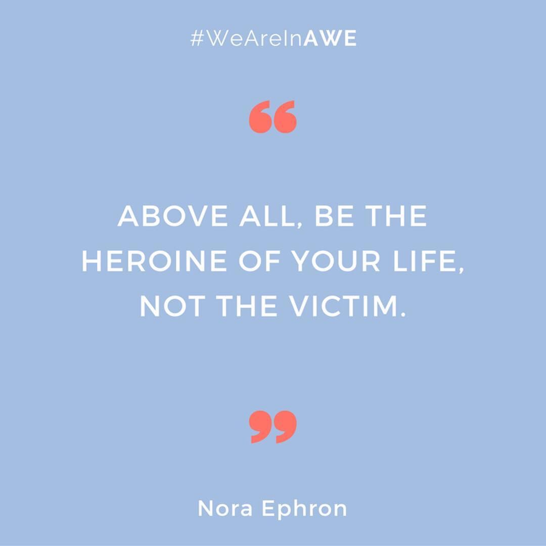 Quote by Nora Ephron