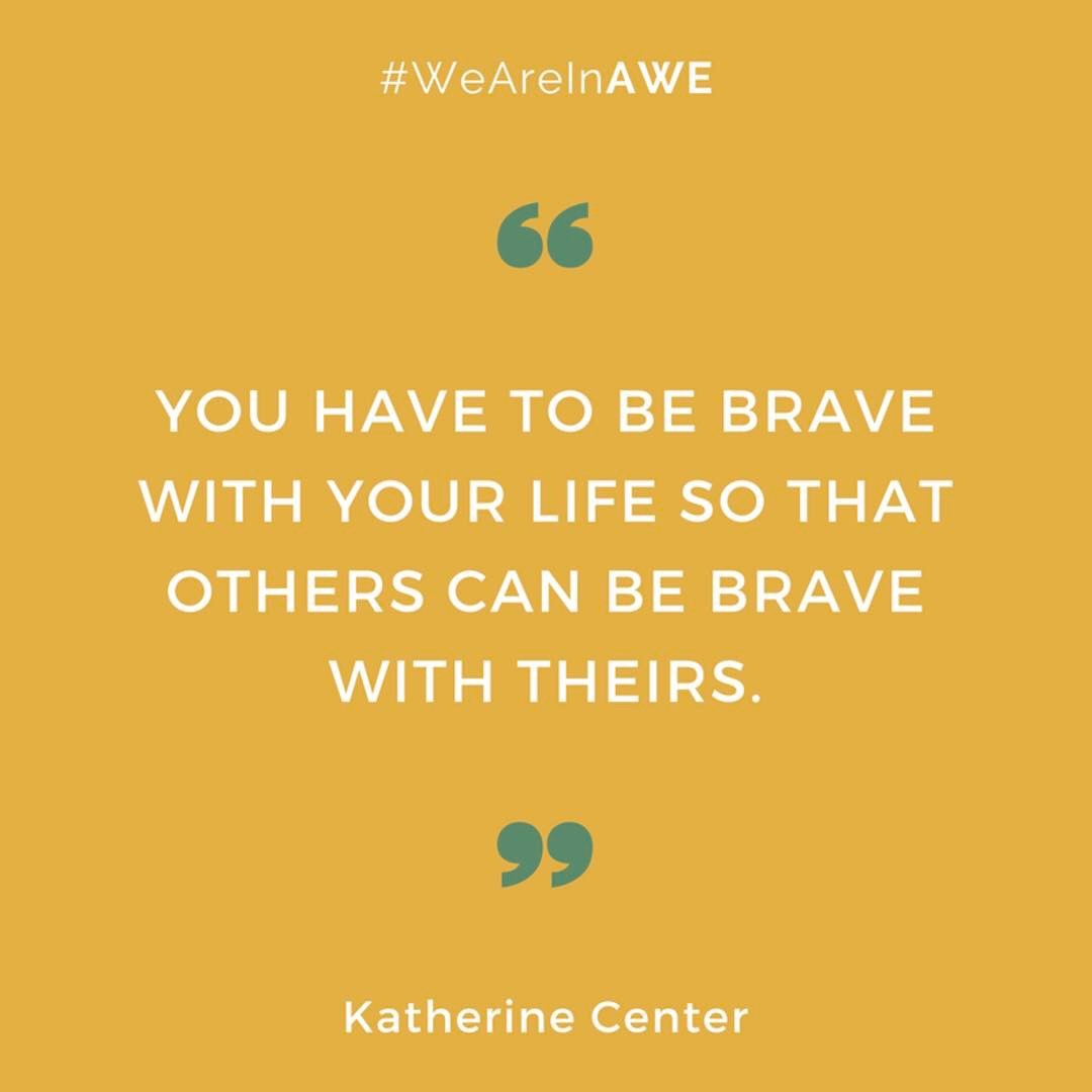 Quote by Katherine Center