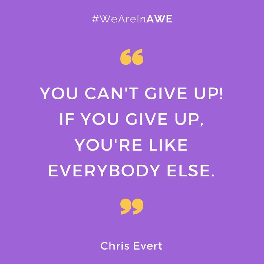 Quote by Chris Evert