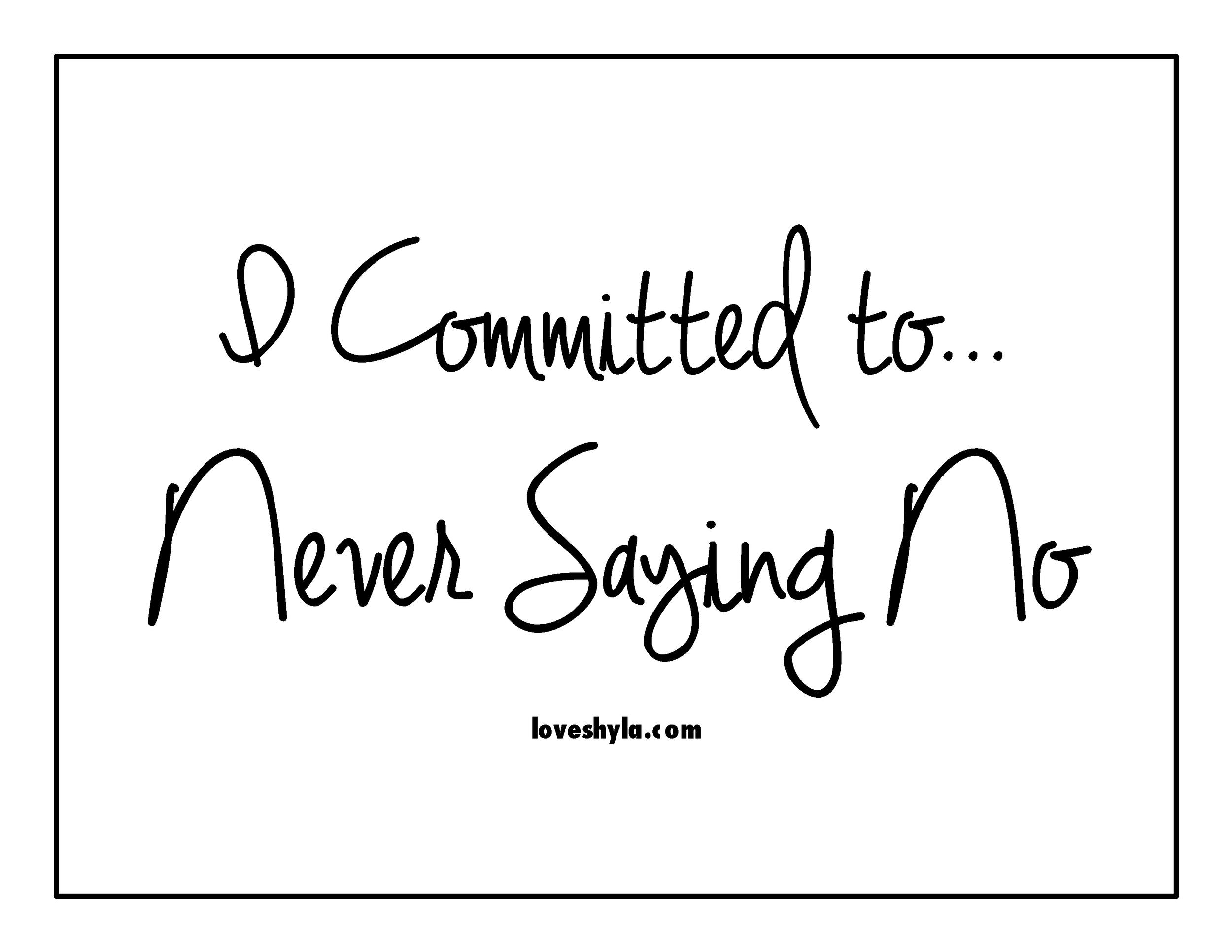 Never Saying No to God   Loveshyla.com