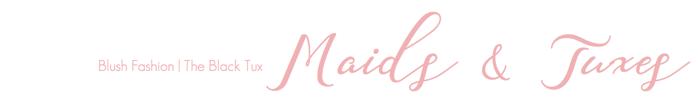 Maids & Tuxes | Blush Fashion, The Back Tux