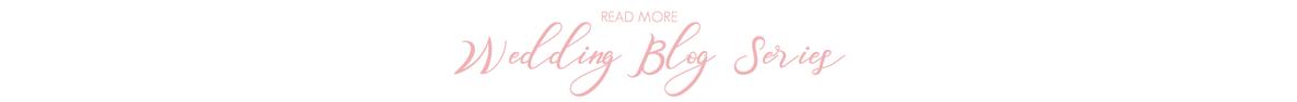 Wedding Blog Series