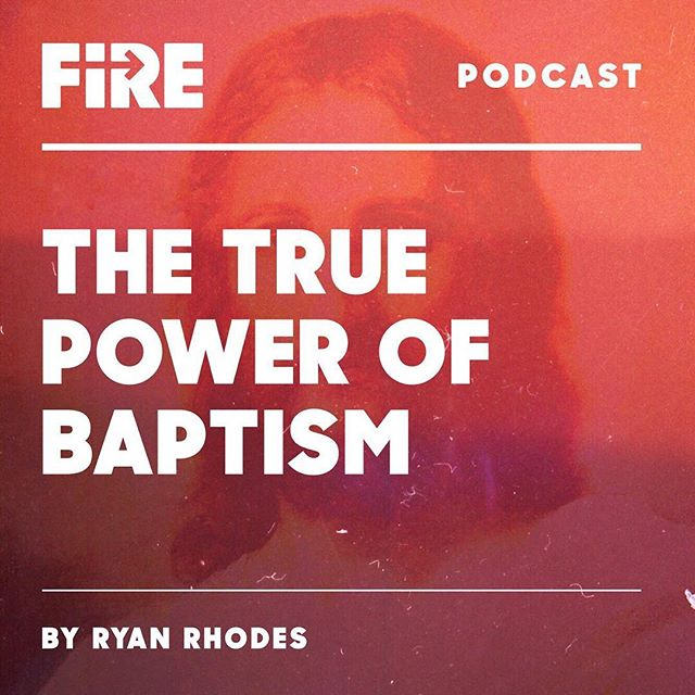 NEW PODCAST! | Listen to Ryan Rhodes share his message The True Power of Baptism. This was one of the most powerful meetings we've had so far! We don't baptize as a religious act or duty, we baptize with the power that transforms lives. Click link in bio to listen! #FireMovement #Podcast