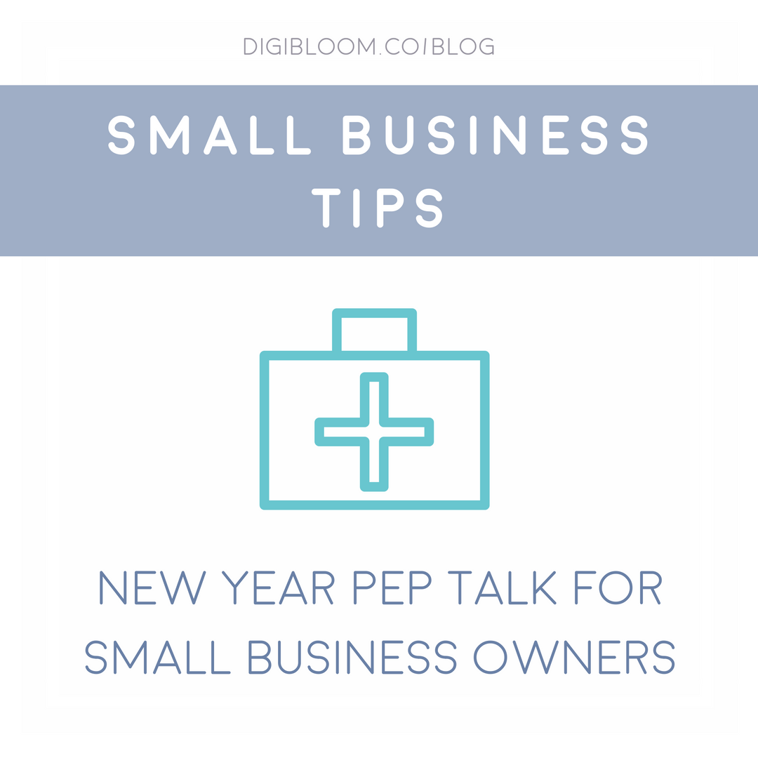 Digibloom new year pep talk for small business owners