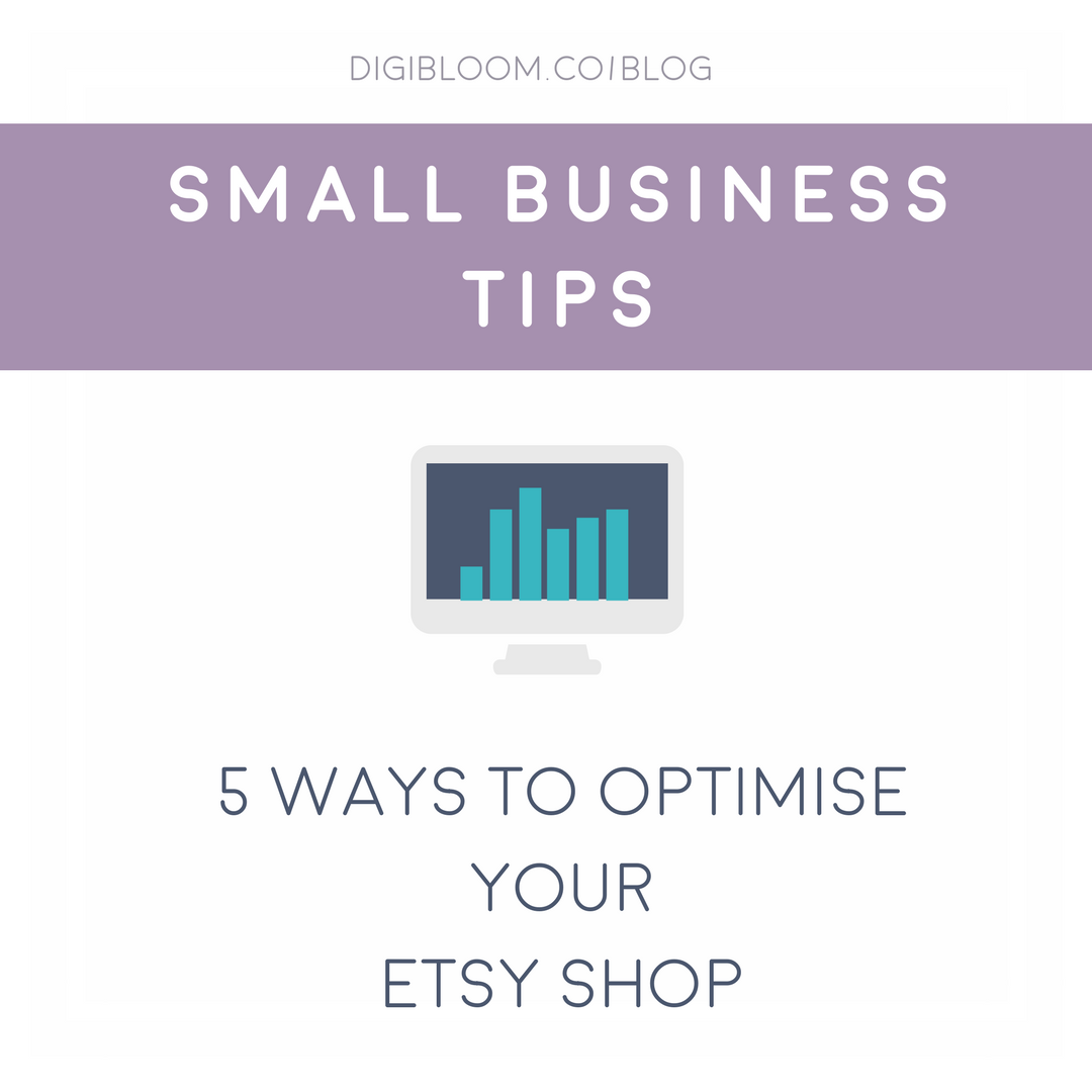 Small business tips for Etsy sellers - optimise your Etsy shop