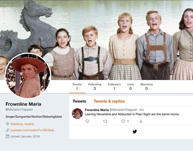 I made this twitter handle in January 2018. Today, Maria Von Trapped finally had something to say.