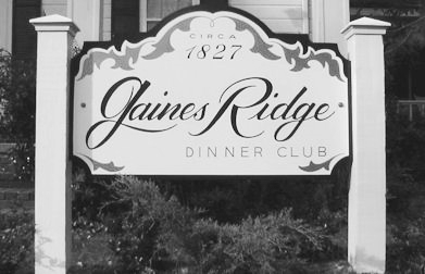 The sign of Gaines Ridge Dinner Club.