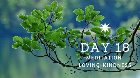 Day 18 Loving Kindness