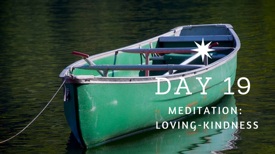 Day 19 Loving Kindness