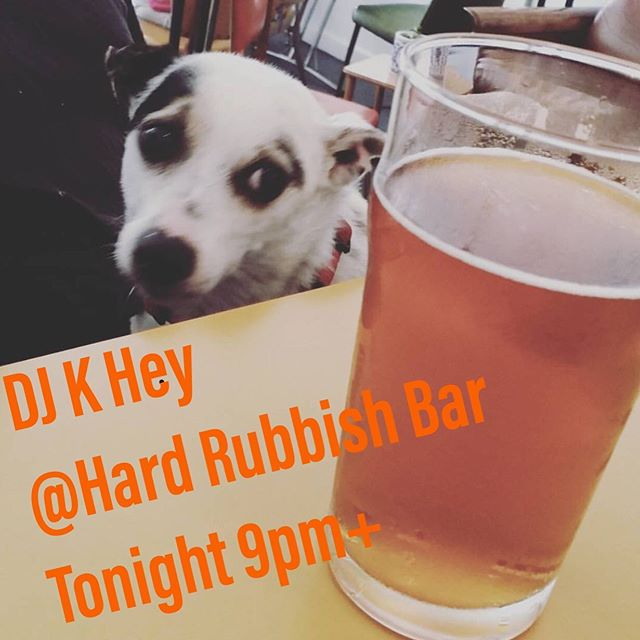 TONIGHT : Get a K Hey burger from @this_borderland and come hang out with K Hey @hardrubbish_bar !!! I will be playing records according to mood... . . . #hardrubbishbar #djkhey #bp #melbournerecordclub #vinyldj #melbournetodo #preston #reservoir #prestontodo #prestonbars