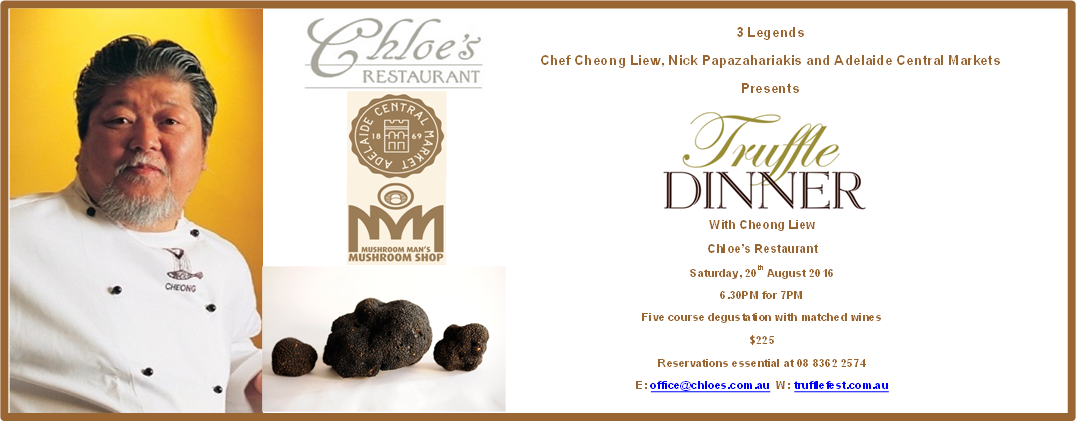 Join us on Saturday, 20th August for an exclusive truffle dinner with acclaimed chef Cheong Liew.