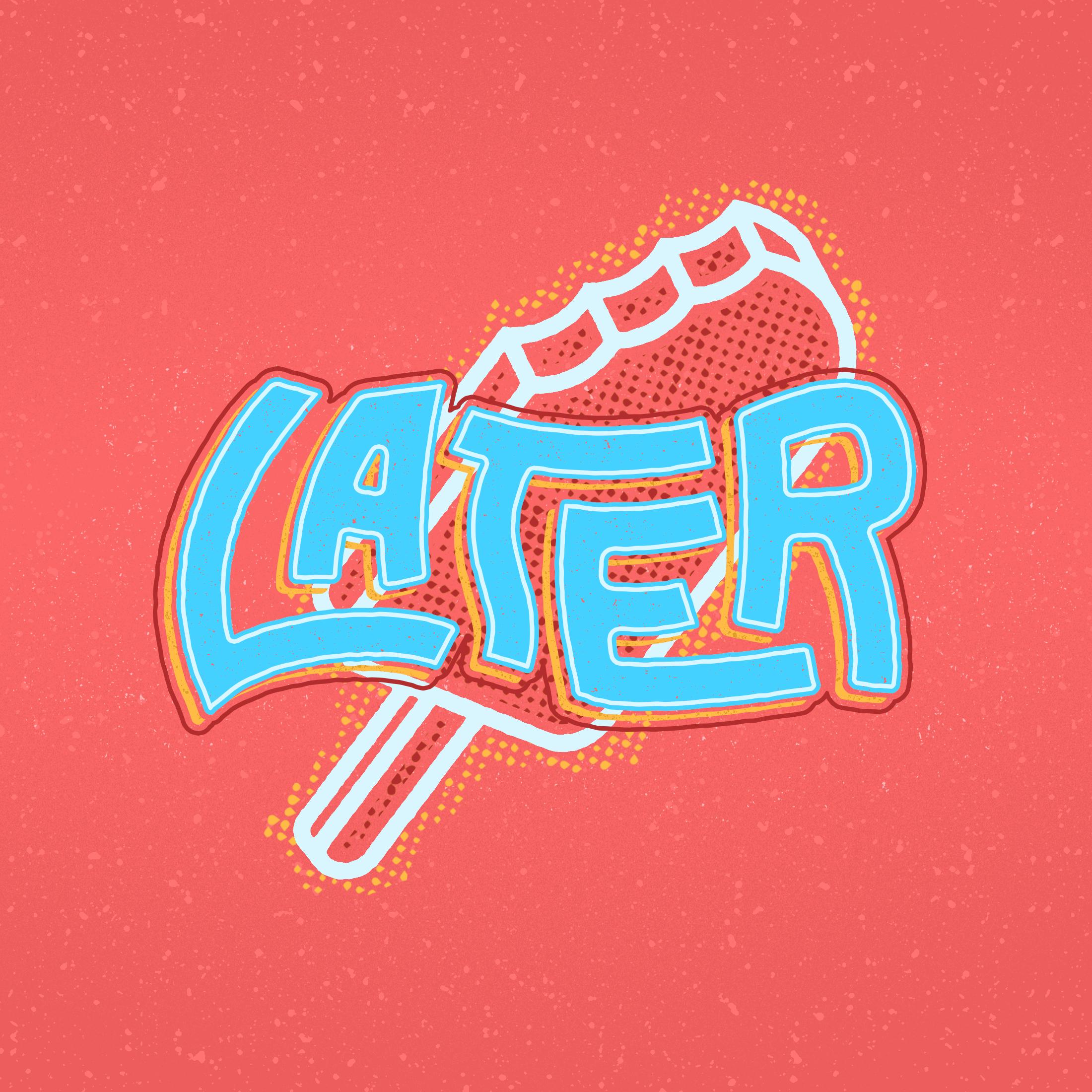 later.jpg