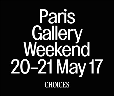 Galerie Rabouan Moussion - CHOICES - Paris Gallery Weekend