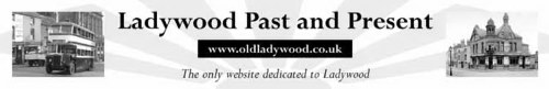 Welcome to Old Ladywood      http://www.oldladywood.co.uk.                                       MAC JOSEPH's site has many interesting photographs and stories of Ladywood.