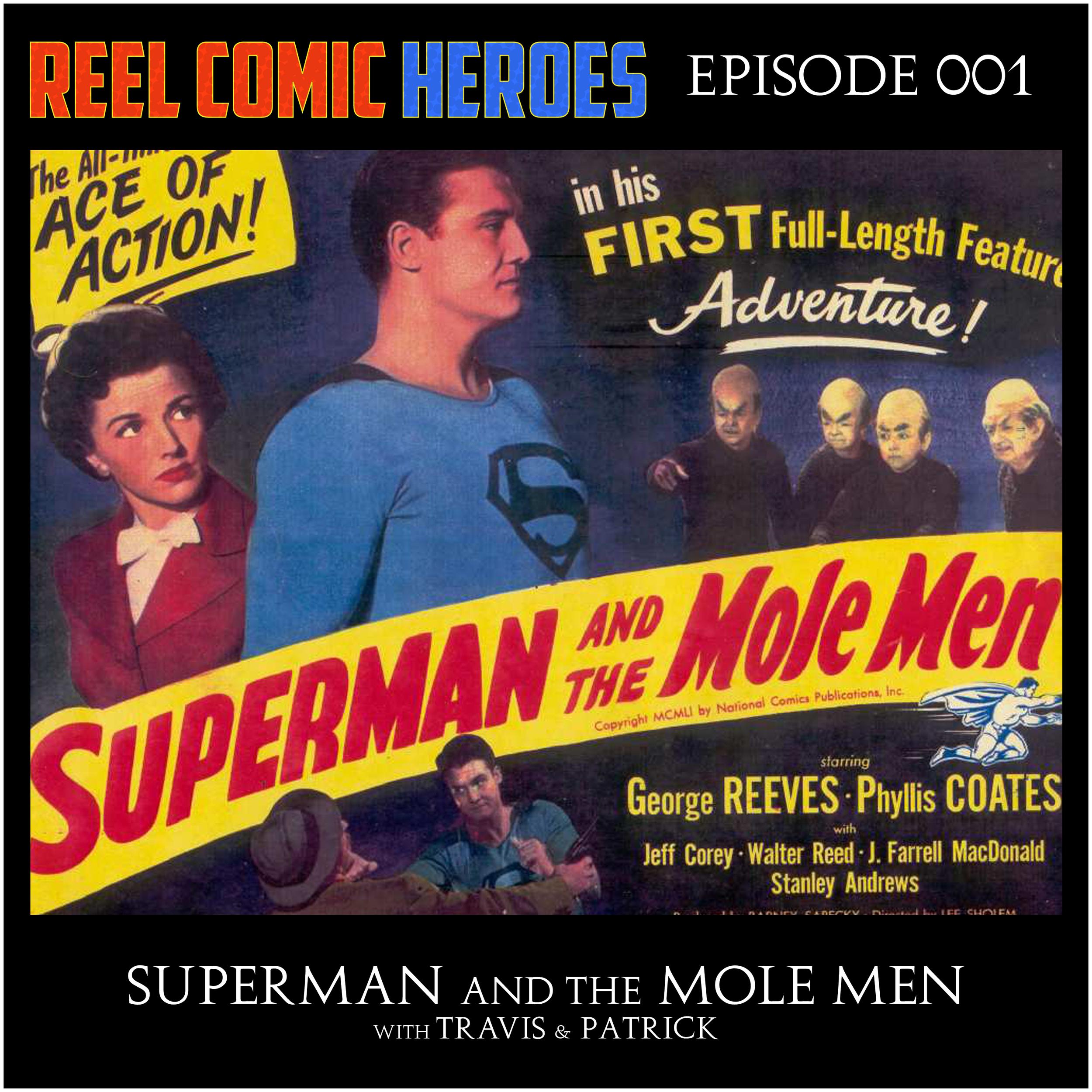 episode001_SupermanAndTheMoleMen.jpg