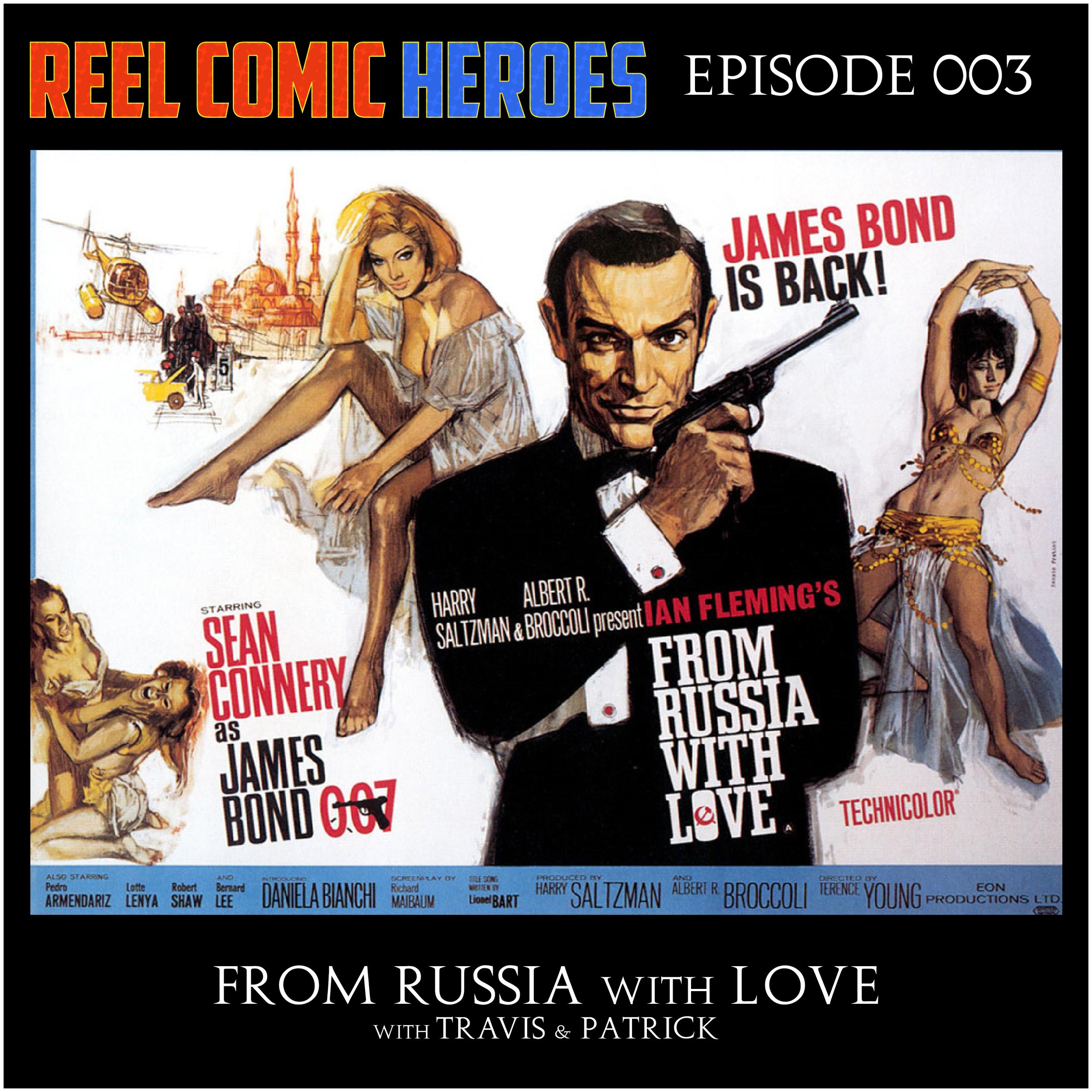 episode003_FromRussiaWithLove.jpg