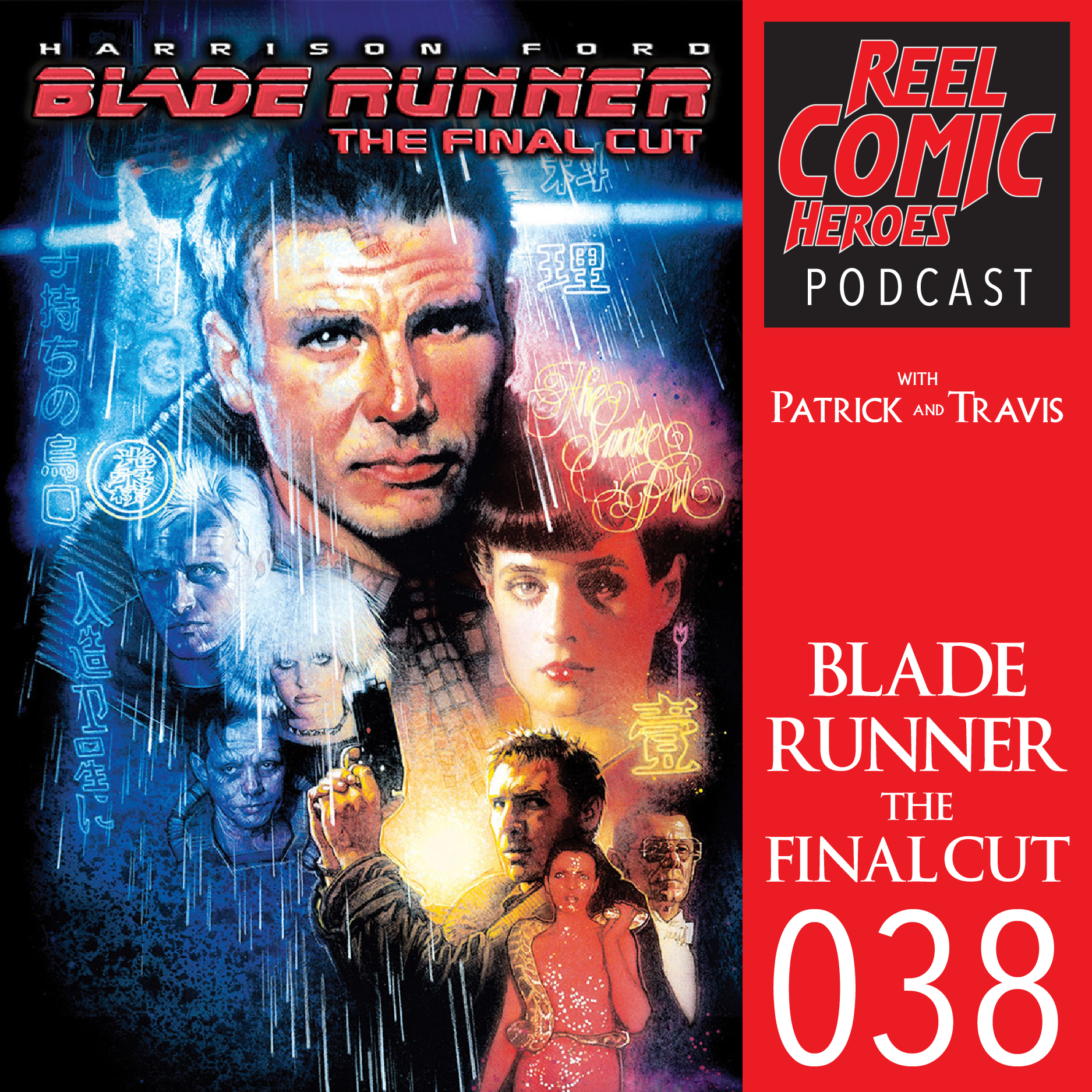 episode038_BladeRunnerFinalCut.jpg
