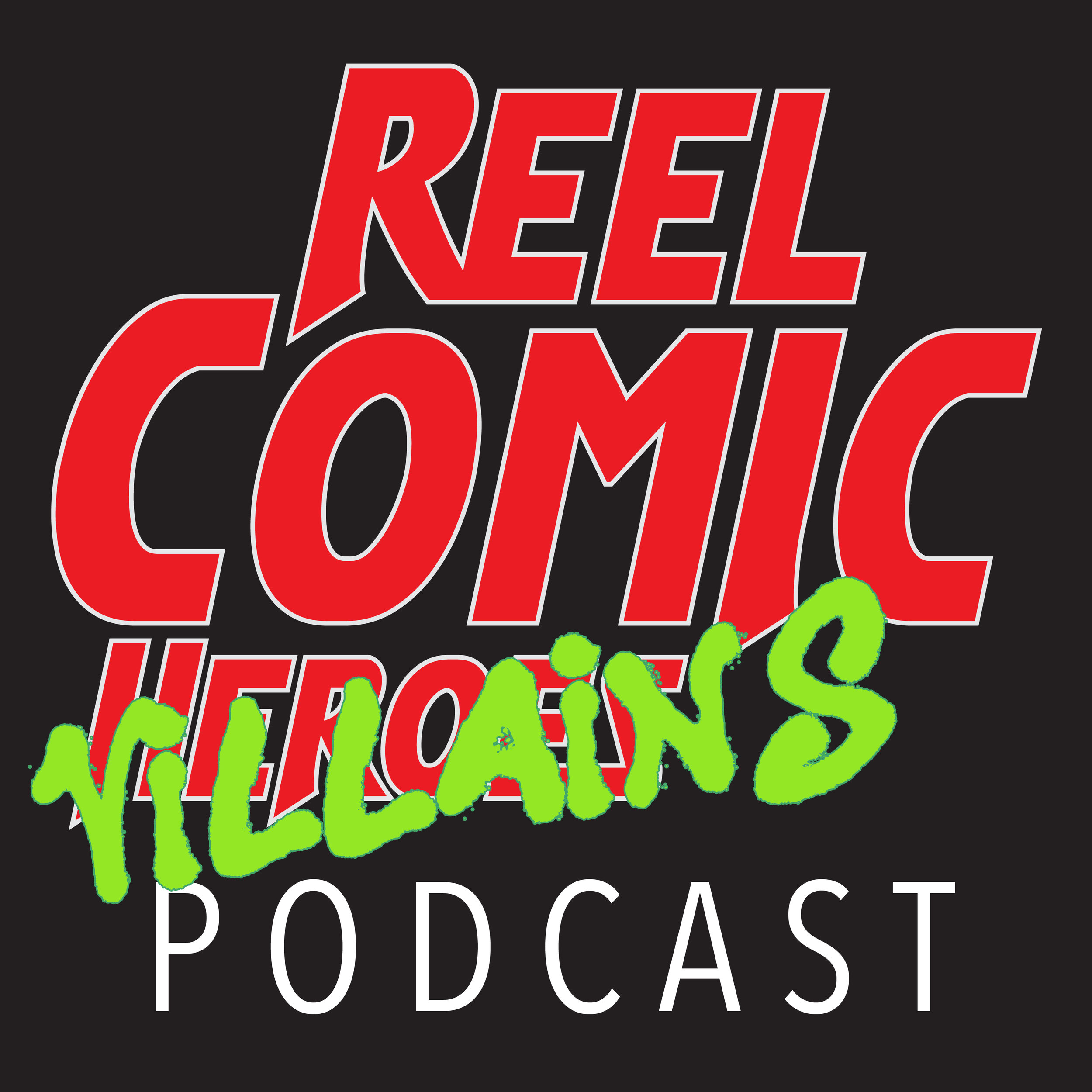 reelComicVillains_logo_podcastArt.jpg