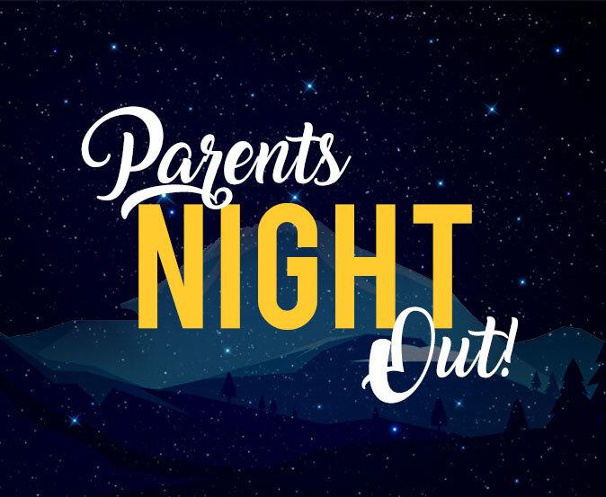 ParentsNightOut_Peak.jpg