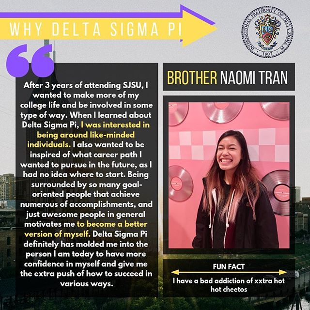 Welcome Brother Naomi Tran! She is currently a senior concentrating in MIS! She crossed back in Fall 2017 and continues to give back to Fraternity! Thank you for your hard work Brother Tran! 💜💛 #whydsp