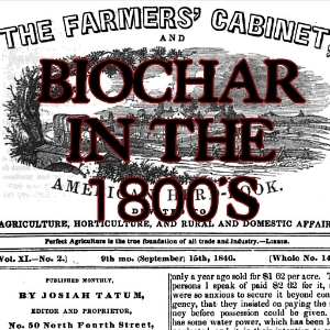 Biochar in the 1800s, cool old stuff
