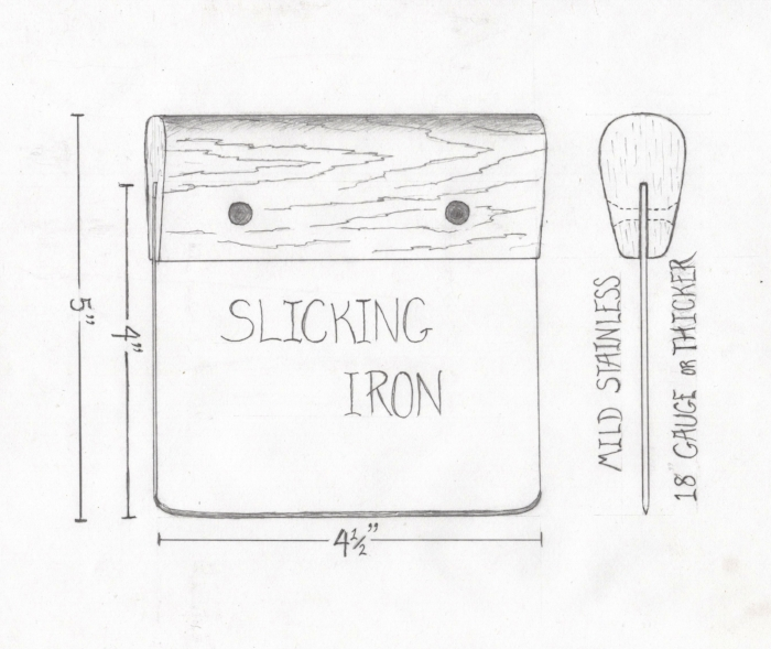 My current ideal slicking iron prototype. I would favor a thick blade. This is a tool where weight and rigidity can be advantageous.