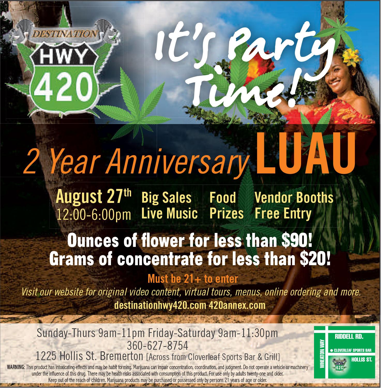 Destination HWY 420 2 Year Anniversary Luau