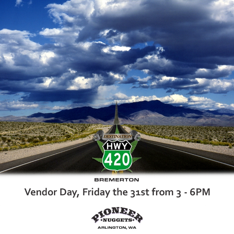 The Pioneer Nuggets Team will be visiting our store in Bremerton, WA this Friday! If you're anywhere near the Kitsap County area on 08/31/18, you should definitely join us for this Meet & Greet. All Pioneer Nuggets marijuana products will be discounted all day. This company has mastered the methods of growing landrace and exotic hybrid cannabis cultivar. From seed to sale, this company has their eye on detail, ensuring only the finest marijuana makes it to the consumer. Excellent cannabis genetics available such as Snoop's Dream, Lodi Dodi, Acapulco Gold, & even Blackberry Fire Alien! Come see us this Friday for more information and great sales!
