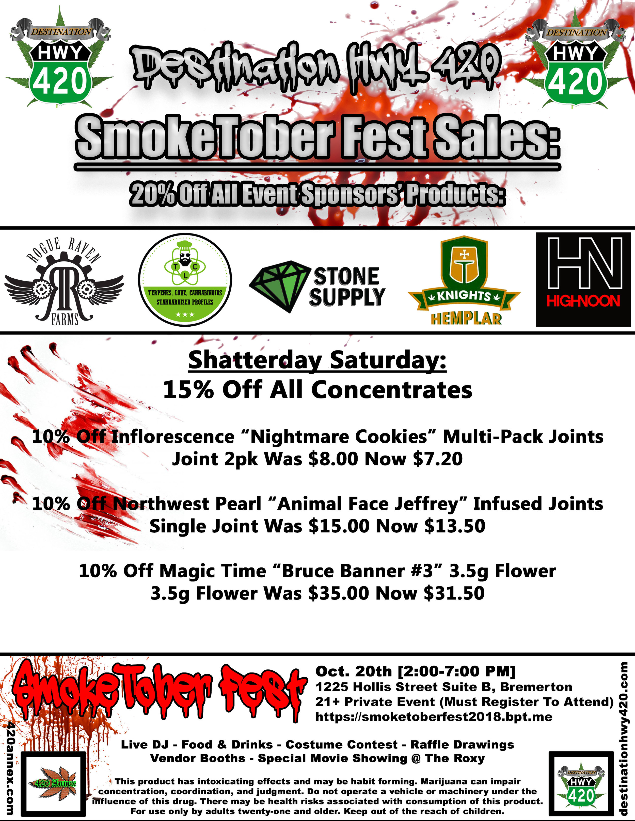 """Here are the sales for SmokeTober Fest at Destination HWY 420 in East Bremerton. Make sure to check out our sales on all of the products from our marijuana producers and processors sponsoring the event. Join us this Saturday for music, food, drinks, costume contests, raffle drawings, cannabis vendor booths, and a special movie showing at the Historic Roxy in downtown Bremerton. We look forward to seeing you all tomorrow at Kitsap County's first ever """"SmokeTober Fest""""!"""