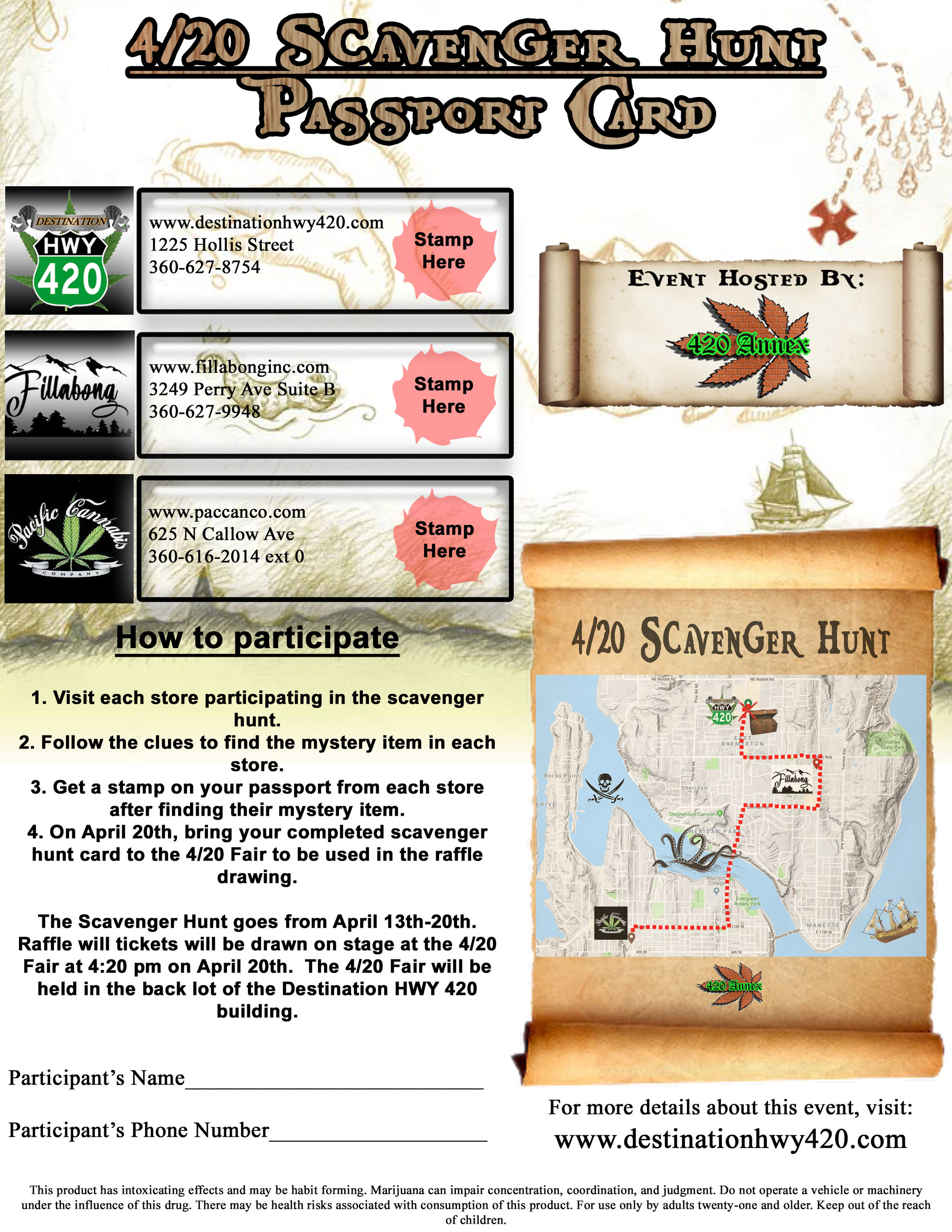 This is the 2019 4/20 Scavenger Hunt Passport Card. Visit Destination HWY 420, Pacific Cannabis Company, and Fillabong Bremerton, solve each stores' riddle, and find their mystery item, for a chance to win some amazing gift baskets from the 420 Annex!