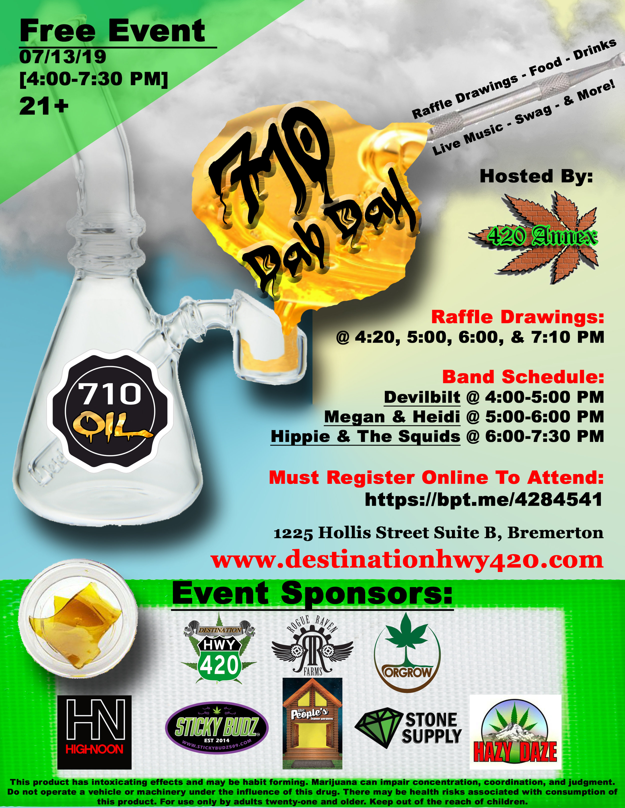 710: The Dabtastic Celebration [For Cannabis Concentrates]. Join us on 07/13/19 for Kitsap County's biggest and best cannabis event! This party is free to attend. Live music, food, drinks, raffle drawings, swag, and more.
