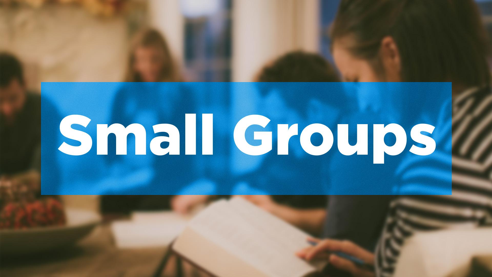 Small Groups Promo Slide 2015.jpg