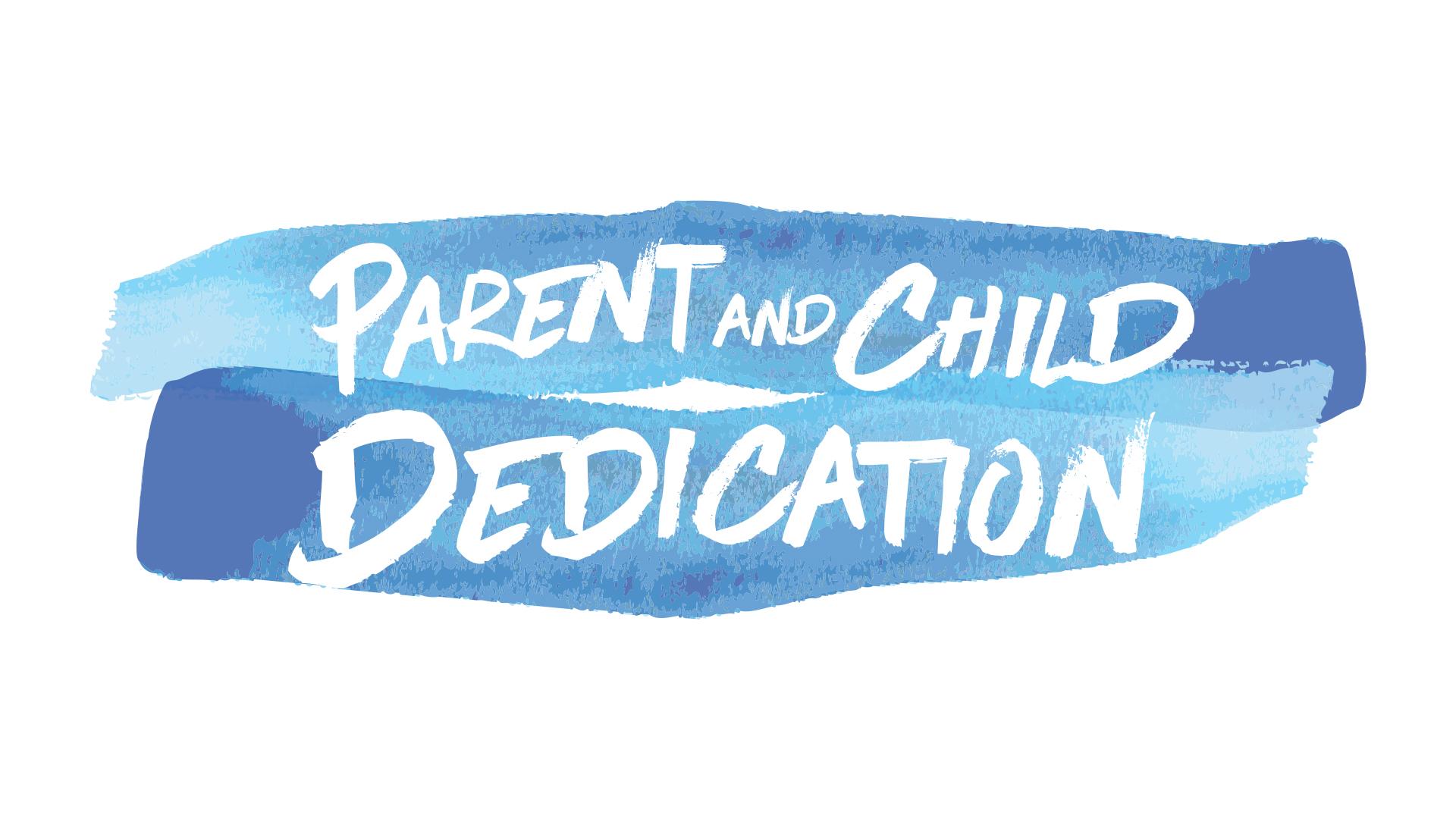 Parent & Child Dedication Title Slide.jpg