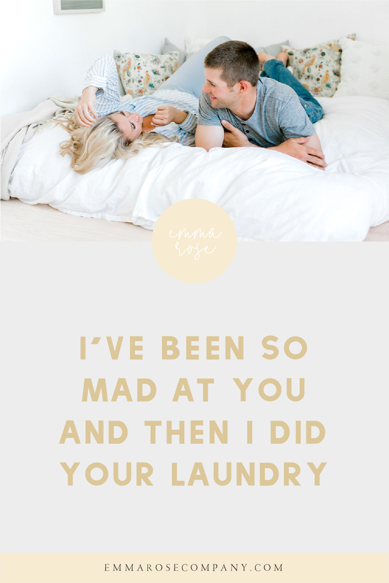 I've been so mad at you, and then I did your laundry_Primary.jpg