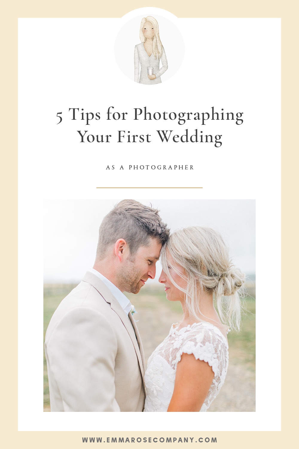 Five Tips for Photographing Your First Wedding | Emma Rose Company_Blog Graphic-01.jpg