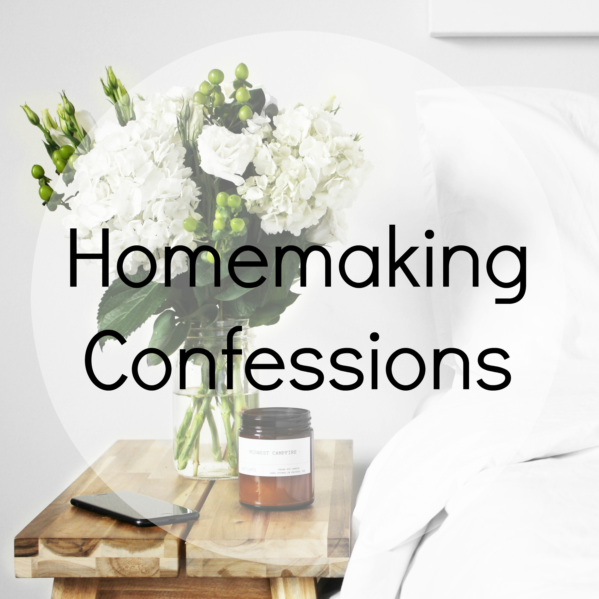 homemaking confessionsions.jpg