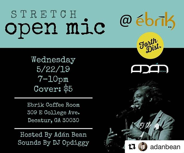 """Just touched down back in the ATL and it's going down like this with the homie @adanbean  #Repost @adanbean with @get_repost ・・・ One Week Away! """"I am always doing that which I cannot do, in order that I may learn how to do it."""" ~Pablo Picasso #STRETCHatl  STRETCH   ebrík open mic  STRETCH [verb]- to be made or be capable of being made longer without tearing or breaking.  We carved out a little time and space to push imaginations and perspectives. A place made for your poems, your songs, your art, etc. to extend the hearts, minds and spirits of those in attendance. We're providing relief and respite for those who feel as though life has stretched them far too thin.  So, we're back like vertebrae for the 2nd month in a row. Now we're in downtown Decatur where it is rumored to be greater. Cozier space, free(er) parking. Same good folks.  Let us help you over that hump during the week with all the words and all the feelings...all of which, you'll find appealing.  The effervescent and supremely gifted @opdiggy is on the ones and twos.  And in the immortal words of Michael Josephus Jackson, you've gotta leave that nine-to-five up on the shelf and just enjoy yourself.  So... Fall through. Pull up. Stretch out. Do any other calisthenics you'd like, but come to the open mic I'm hosting this month on the 22nd. Bring your poem, song and good vibes. We have very little use for anything else."""