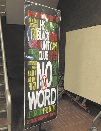 """A poster for the Black Unity Club's """"No N Word"""" campaign at Lowell High School. The school community is trying to increase awareness about racial diversity six months after a racially charged text over the election of Anye Nkimbeng, left photo, as class president sparked an outrage. SUN/Amelia Pak-Harvey"""