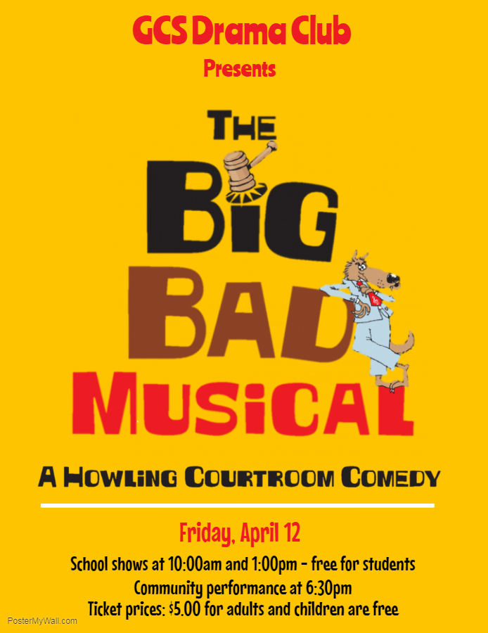 GCS Drama Club Presents - Big Bad Musical.jpg