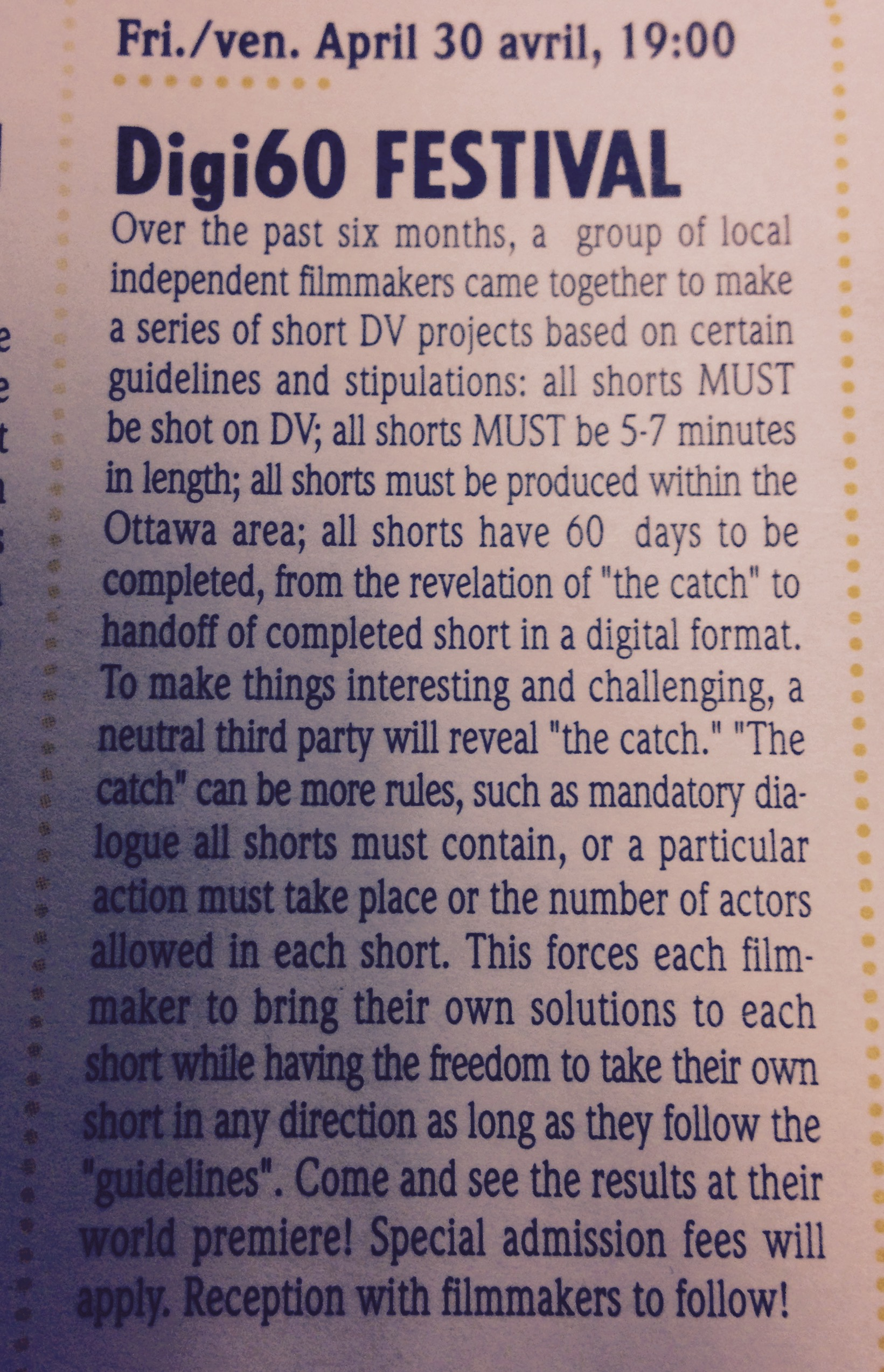 """""""All shorts must be shot on DV.""""  April 2004 Canadian Film Institute News Letter announcing the first Digi60 Filmmakers Festival in Ottawa, ON.  Copyright the Canadian Film Institute Archives."""