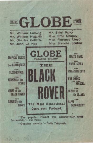 Globe Theatre, Strand: The Black Rover. The Most Sensational Opera ever Produced.   12.3x18.6cm.