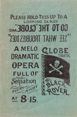 Globe Theatre, Strand: The Black Rover. The Most Sensational Opera ever Produced  , reverse.