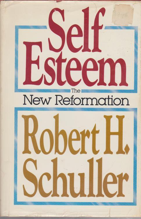 Self-Esteem-the-New-Reformation.jpg