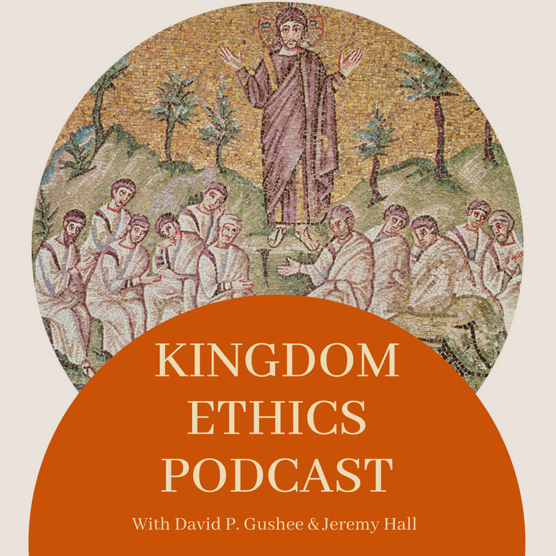 Don't miss new episodes!  - Discussions of Ethics, Leadership, and World Issues from a Christian perspective distinctly informed by the teachings found in the Sermon on the Mount by Dr. David P. Gushee and Rev. Jeremy Hall