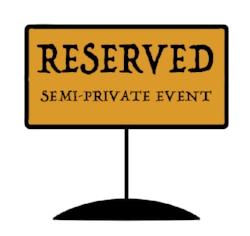 SEMI-PRIVATE EVENT