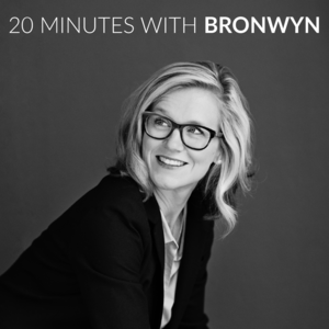20 Minutes with Bronwyn.png